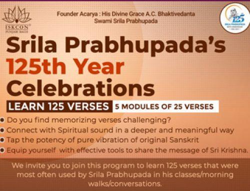 Celebrating Srila Prabhupada 125 | 7th June onwards
